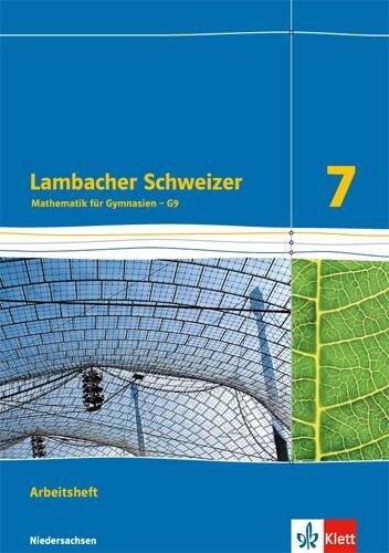 Lambacher Schweizer. Arbeitsheft plus Lösungsheft 7. Schuljahr. Niedersachsen G9 -