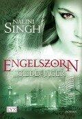 Gilde der Jäger 02. Engelszorn - Nalini Singh