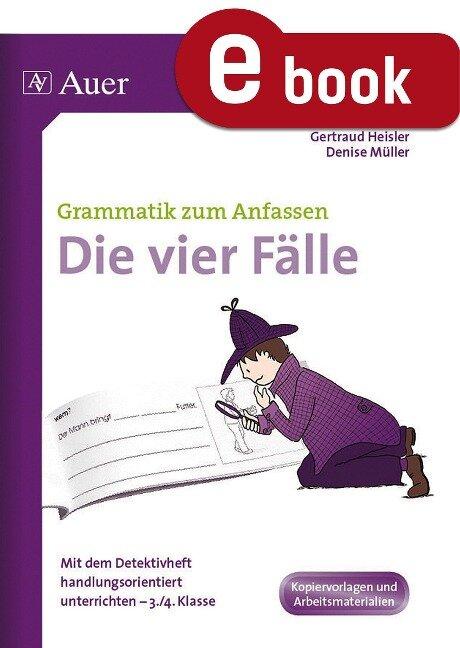 Die vier Fälle - Gertraud Heisler, Denise Müller