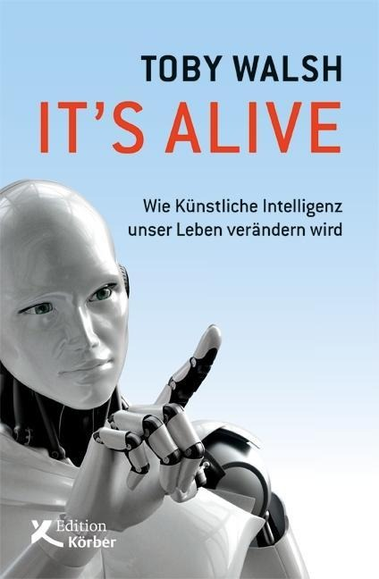 It's alive - Toby Walsh