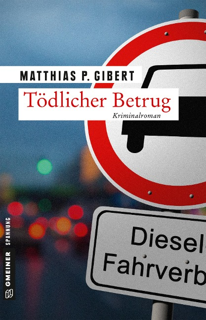 Tödlicher Betrug - Matthias P. Gibert