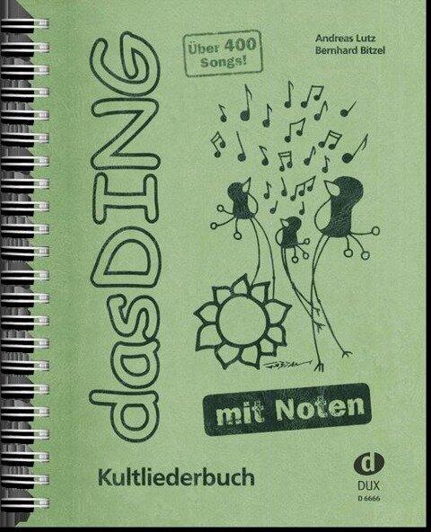 Das Ding mit Noten - Bernhard Bitzel, Andreas Lutz