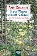 In des Waldes düstren Gründen - Ann Granger