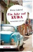 Ein Jahr auf Kuba - Petra Gabriel
