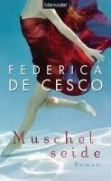 Muschelseide - Federica de Cesco
