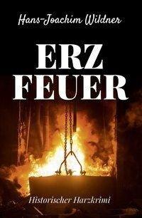 Erzfeuer - Hans-Joachim Wildner