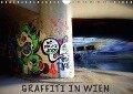 Graffiti in Wien (Wandkalender 2018 DIN A4 quer) - Werk2 Peter & Alessandra Seitz