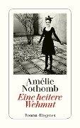 Eine heitere Wehmut - Amélie Nothomb