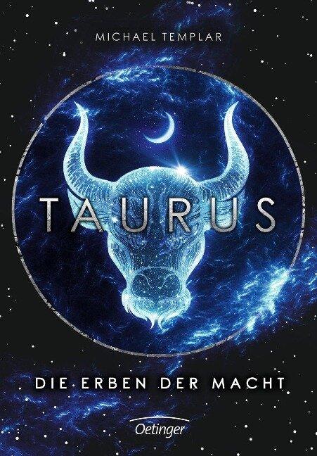 Die Sternen-Saga. Taurus - Michael Templar