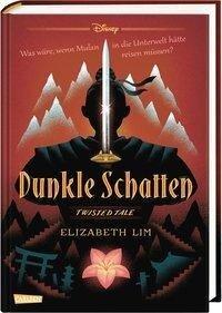 Disney - Twisted Tales: Dunkle Schatten - Walt Disney, Elizabeth Lim