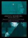 Joseph A. Schumpeter: Historian of Economics -