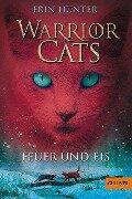 Warrior Cats Staffel 1/02. Feuer und Eis - Erin Hunter