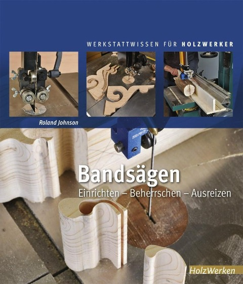 Bandsägen - Roland Johnson
