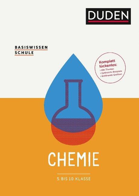 Basiswissen Schule - Chemie 5. bis 10. Klasse - Andreas Link, Gabriele Mederow, Claudia Puhlfürst, Ulrich Riederer, Sven Scheurell
