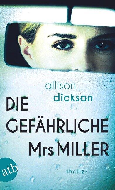 Die gefährliche Mrs. Miller - Allison Dickson