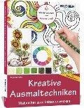 Kreative Ausmaltechniken - Malbücher zum Leben erwecken! - Anja Wenzke