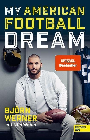 My American Football Dream - Björn Werner, Nils Weber