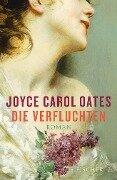 Die Verfluchten - Joyce Carol Oates