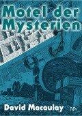 Motel der Mysterien - David Macaulay