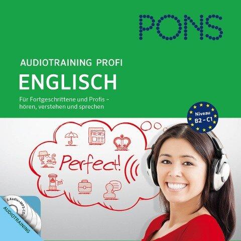 PONS Audiotraining Profi - Englisch. Für Fortgeschrittene und Profis - Michelle Sommers, Vivienne Vermes