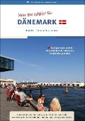 Reiseführer: Mein Herz schlägt für Dänemark Band III - Kathrin von Maltzahn