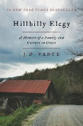 Hillbilly Elegy - J. D. Vance
