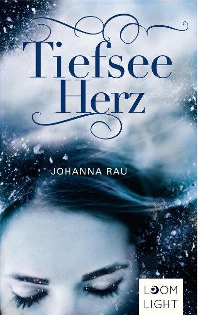 Tiefseeherz - Johanna Rau