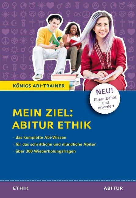 Mein Ziel: Abitur Ethik - Hanns Frericks, Klaus Goergen