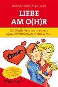 Liebe am O(h)r, Liebe am Ohr - Oliver Geisselhart, Helmut Lange