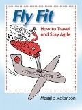 Fly Fit - Maggie Melanson