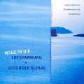 Wege in die Entspannung + Gesunder Schlaf. Audio-CD. Atementspannung, Muskelentspannung, Visualisierung - Ralf Maria Hölker