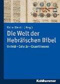 Die Welt der Hebräischen Bibel -