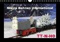 Kleine Bahnen international, TT-N-H0 (Wandkalender 2018 DIN A4 quer) Dieser erfolgreiche Kalender wurde dieses Jahr mit gleichen Bildern und aktualisiertem Kalendarium wiederveröffentlicht. - Klaus-Peter Huschka