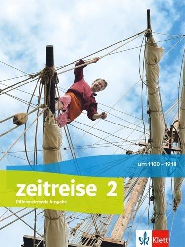 Zeitreise 2. Schülerbuch Klasse 7/8. Ausgabe Nordrhein-Westfalen ab 2017 -