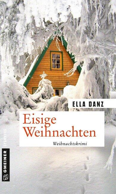 Eisige Weihnachten - Ella Danz