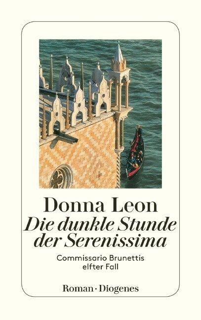 Die dunkle Stunde der Serenissima - Donna Leon