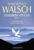 Gespräche mit Gott. Band 2 - Neale Donald Walsch