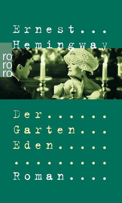 Der Garten Eden - Ernest Hemingway