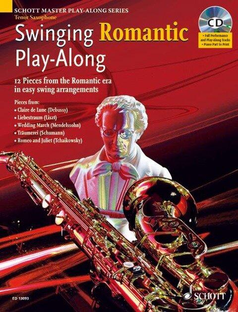 Swinging Romantic Play-Along. Tenor-Saxophon; Klavier ad lib. -