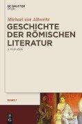 Geschichte der römischen Literatur - Michael von Albrecht