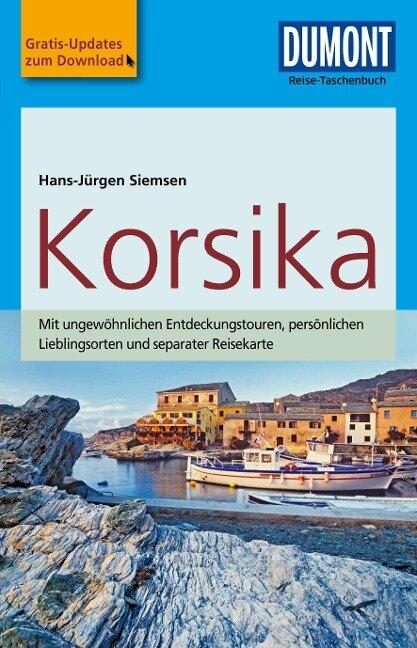 DuMont Reise-Taschenbuch Reiseführer Korsika - Hans-Jürgen Siemsen
