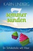 Ein Schokoholic will Meer - Karin Lindberg
