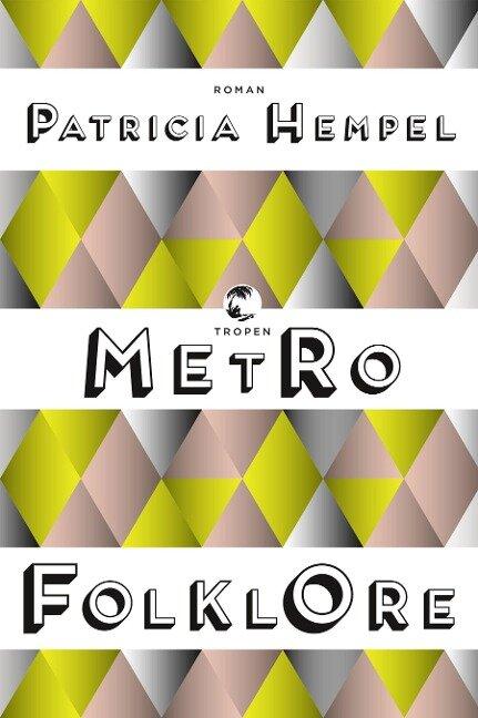 Metrofolklore - Patricia Hempel