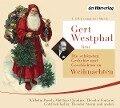 Gert Westphal liest: Die schönsten Gedichte und Geschichten zu Weihnachten - Wilhelm Busch, Matthias Claudius, Theodor Fontane, Gottfried Keller, Theodor Storm