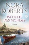 Im Licht des Mondes - Nora Roberts