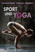 Sport und Yoga - Elisabeth Haich, Selvarajan Yesudian