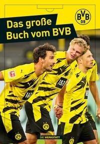 Das große Buch vom BVB - Christoph Bausenwein