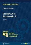 Grundrechte. Staatsrecht II - Thorsten Kingreen, Ralf Poscher