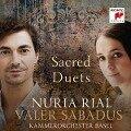 Sacred Duets - Nuria Rial, Valer Sabadus, Julia Schröder