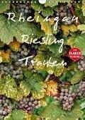 Rheingau - Riesling Trauben (Wandkalender 2019 DIN A4 hoch) - Dieter Meyer